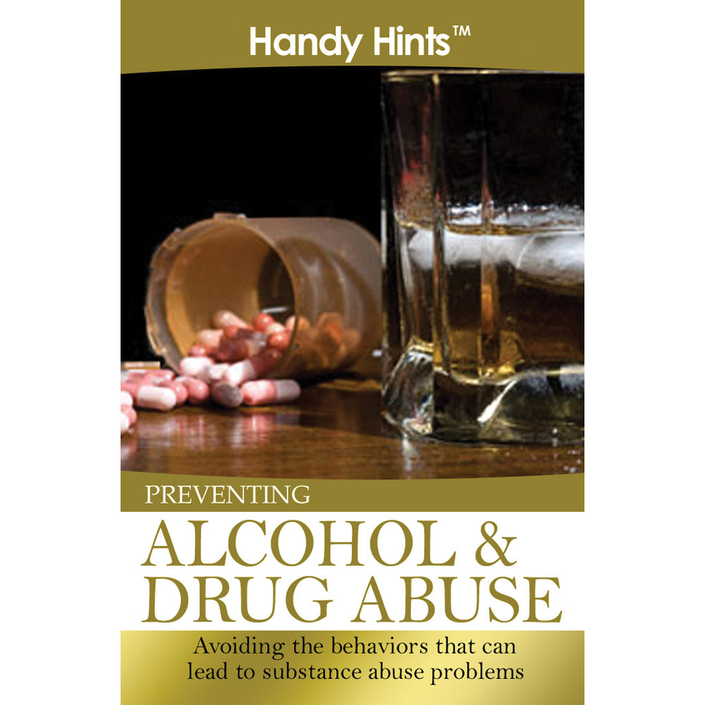 Handy Hints Foldout: (25 Pack) Preventing Alcohol & Drug Abuse