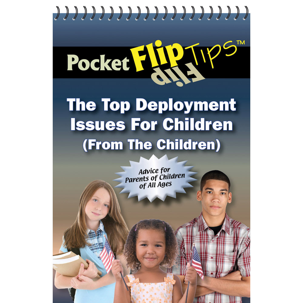 Pocket Flip Tip Book: (10 Pack) The Top Deployment Issues for Children