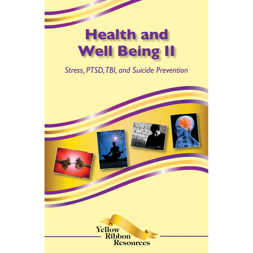 Yellow Ribbon Program Booklet: (25 pack) Health and Well Being II   Stress, PTSD, TBI, and Suicide Prevention