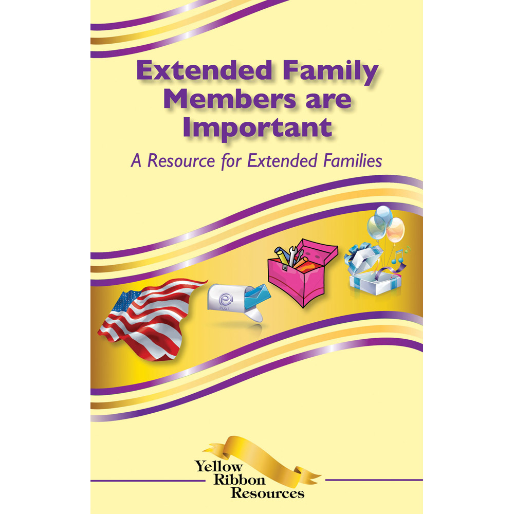 Yellow Ribbon Program Booklet: (25 pack) Extended Family Members Are Important: A Resource for Extended Families