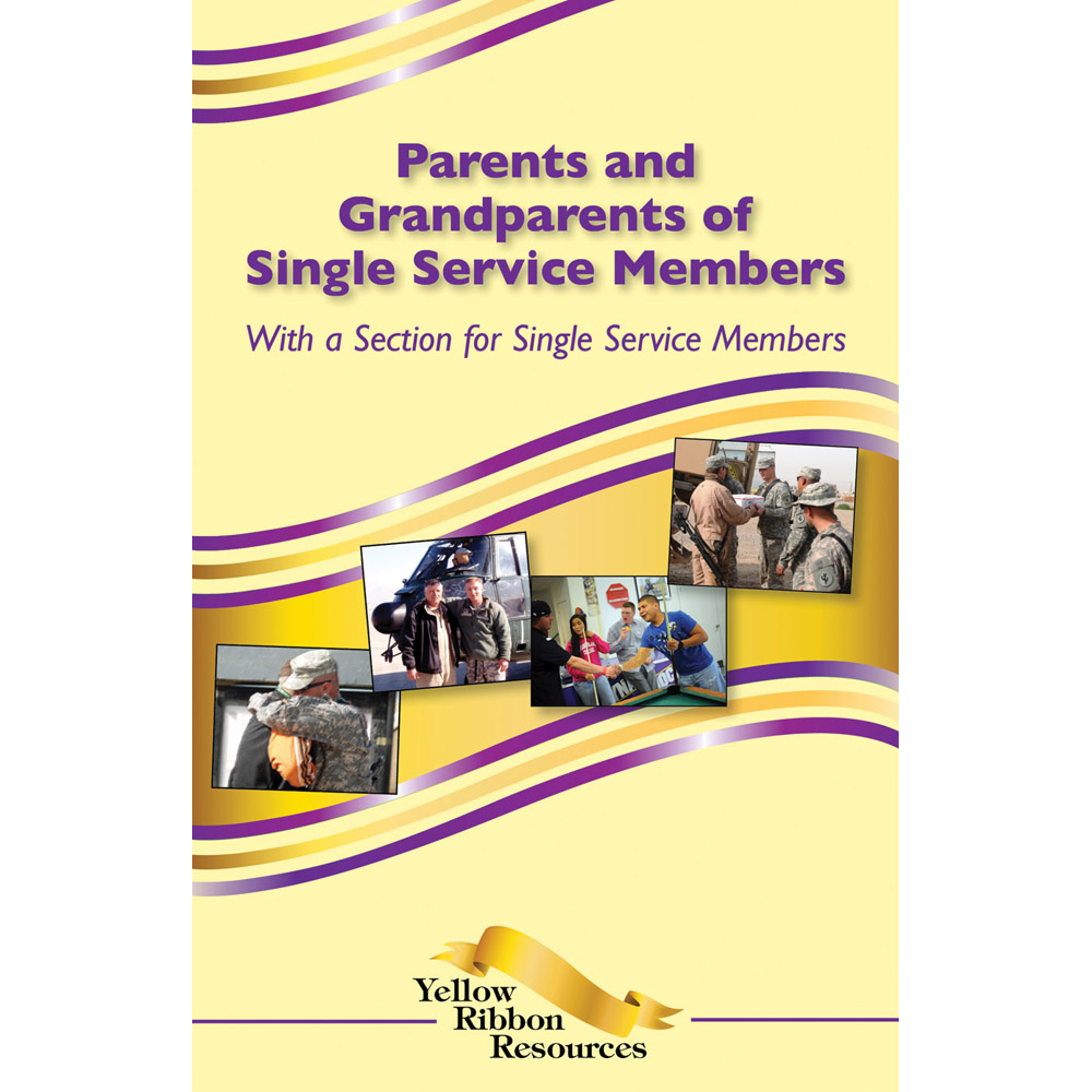 Yellow Ribbon Program Booklet: (25 pack) Parents and Grandparents of Single Service Members