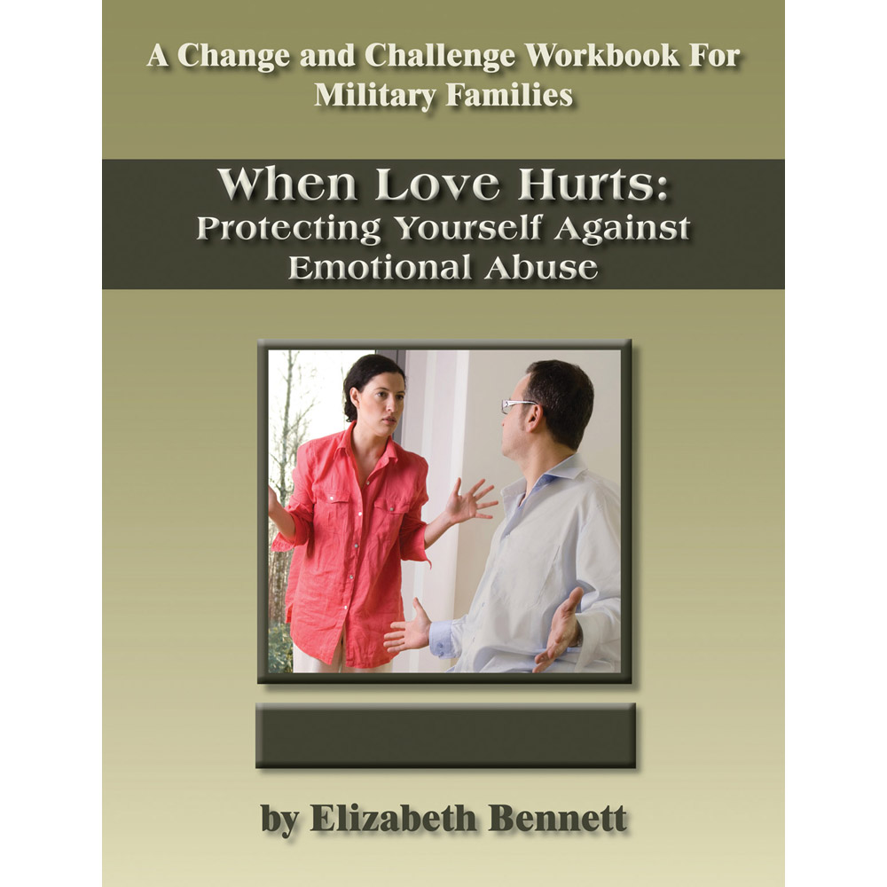 Change and Challenge Workbook: (10 Pack) When Love Hurts: Protecting Yourself Against Emotional Abuse