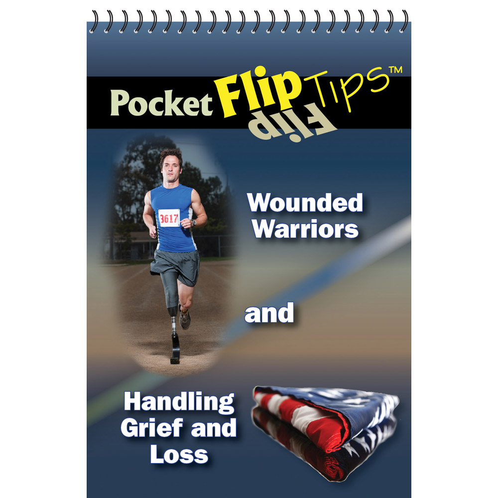 Pocket Flip Tip Book: (10 Pack) Wounded Warriors & Handling Grief
