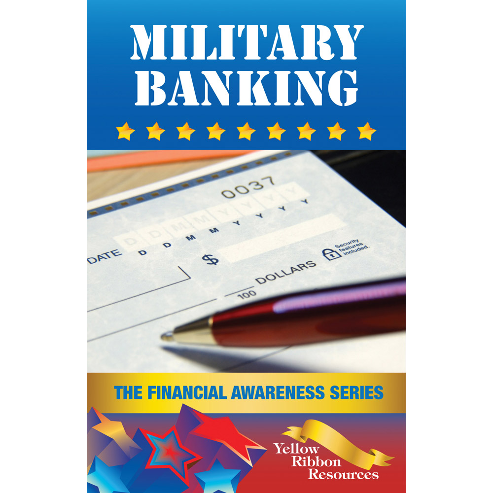 Yellow Ribbon Financial Awareness Booklet: (25 pack) Military Banking