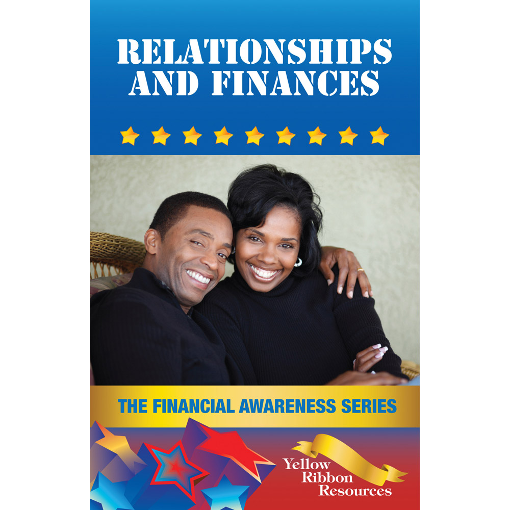 Yellow Ribbon Financial Awareness Booklet: (25 pack) Relationships and Finances