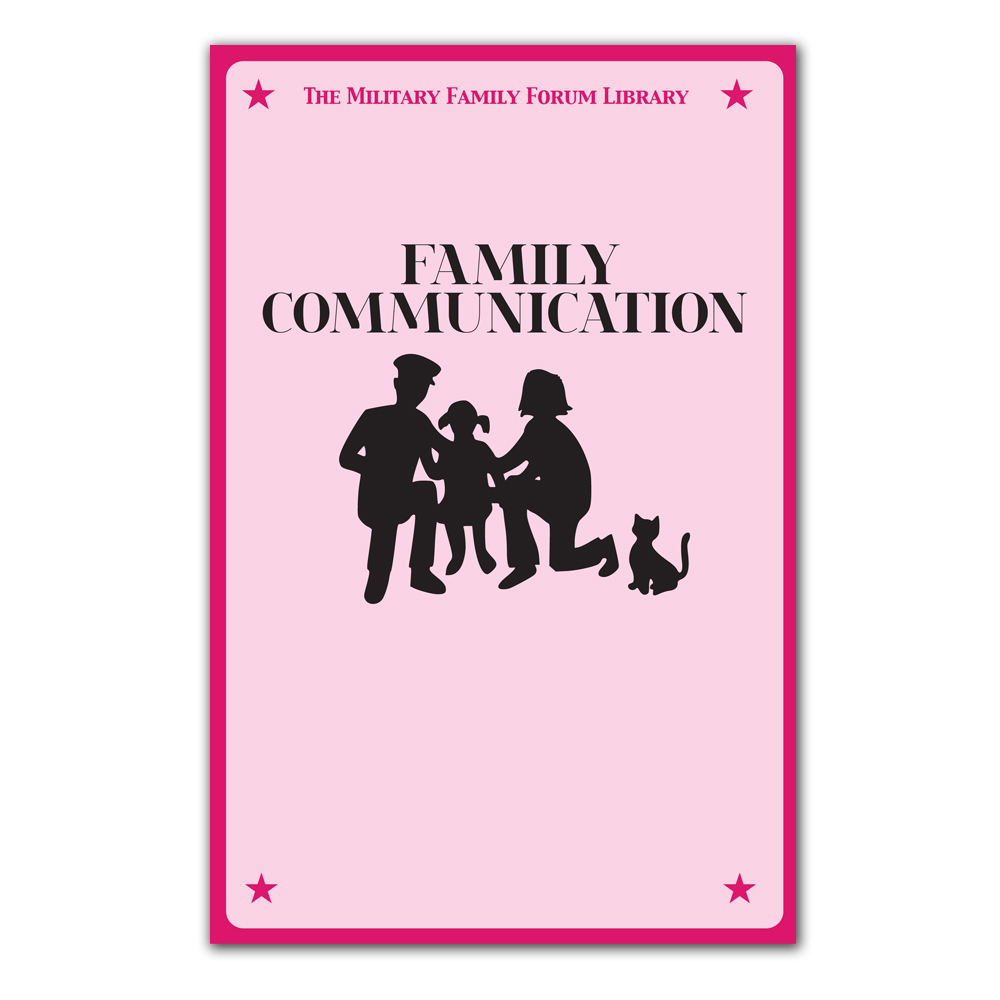 Military Family Forum Booklet: (25 Pack) Family Communication