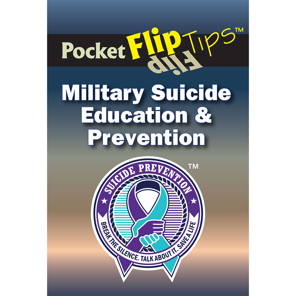 Pocket Flip Tip Book: Military Suicide Education & Prevention