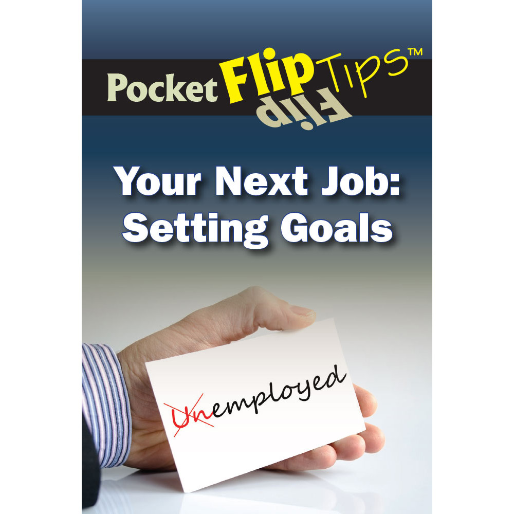 Pocket: Flip Tip Book: (10 Pack)  Your Next Job: Setting Goals