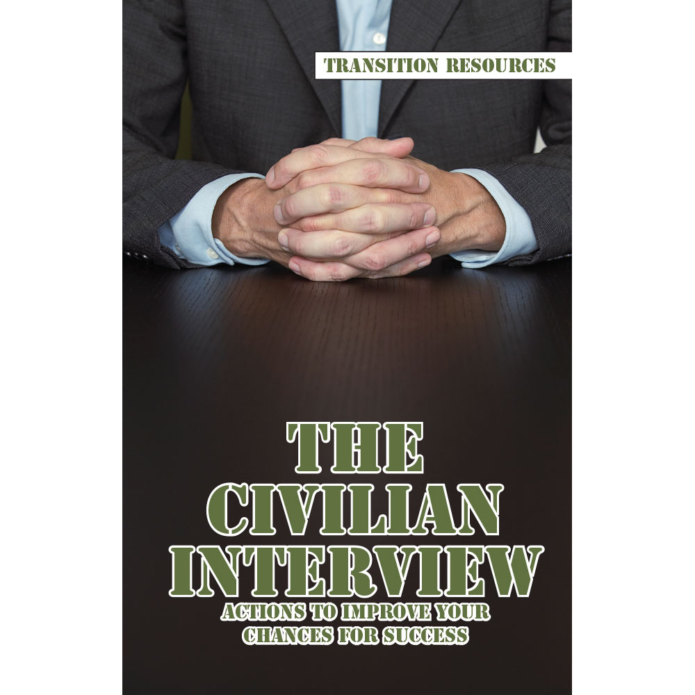 Transition Resources Booklet: (25 Pack) The Civilian Interview