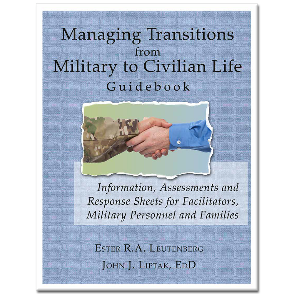 Managing Transitions from Military to Civilian Life Guidebook