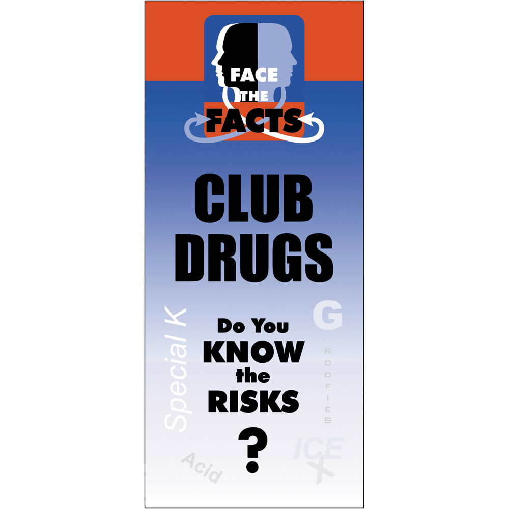 Face the Facts: (25 Pack) Club Drugs Drug Prevention Pamphlet
