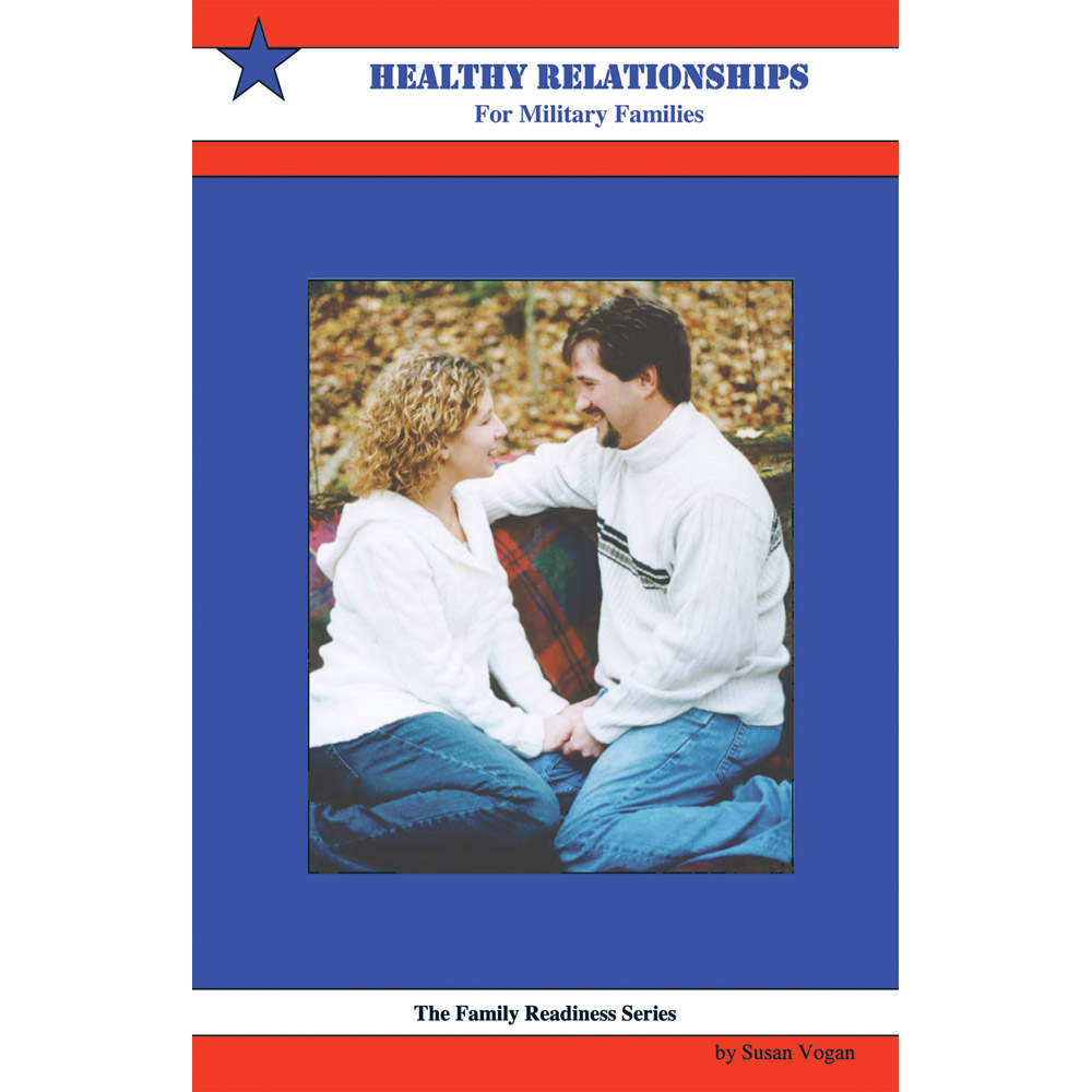 Family Readiness Booklet: (25 Pack) Healthy Relationships for Military Families