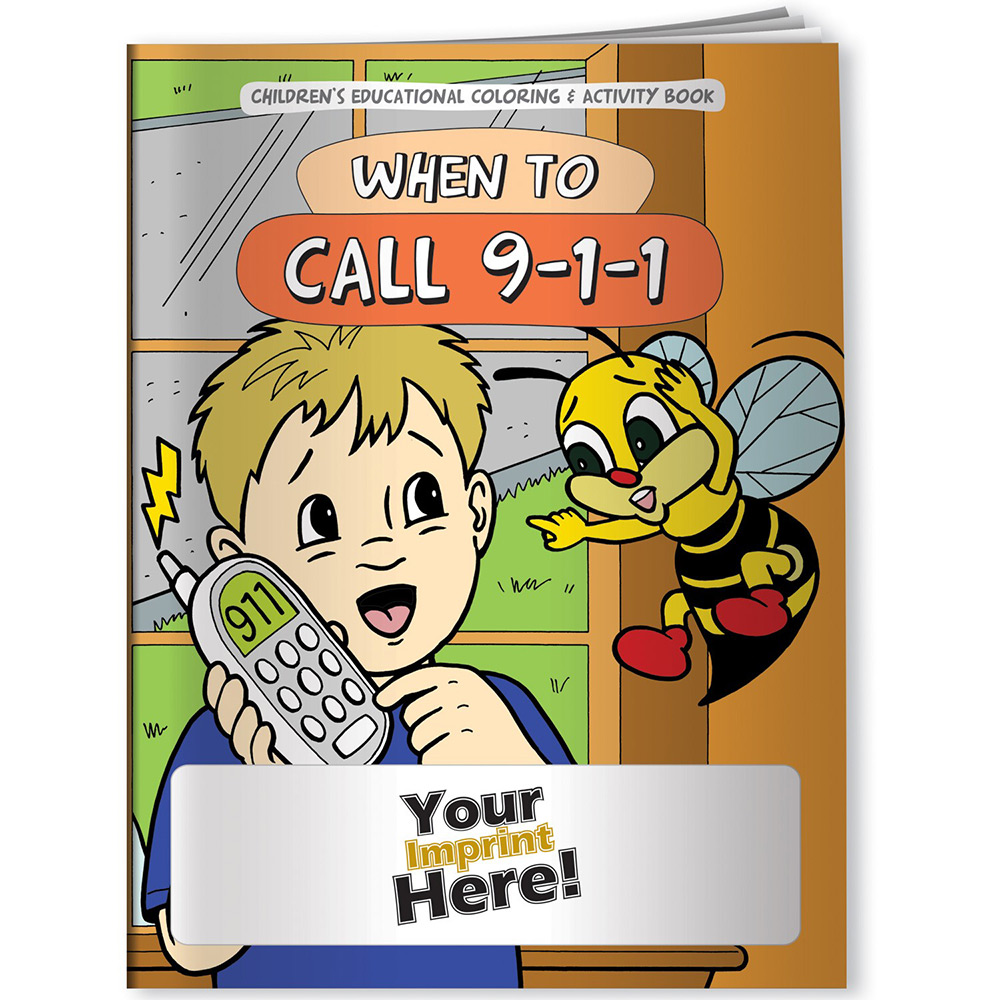 When to Call 9 1 1 Coloring Book
