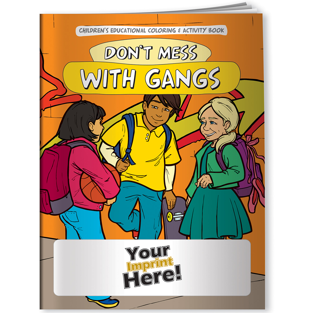 Don't Mess With Gangs Coloring Book