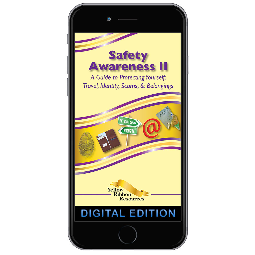 Digital Yellow Ribbon Program Booklet: Safety Awareness II   Travel, Identity, Scams, and Belongings