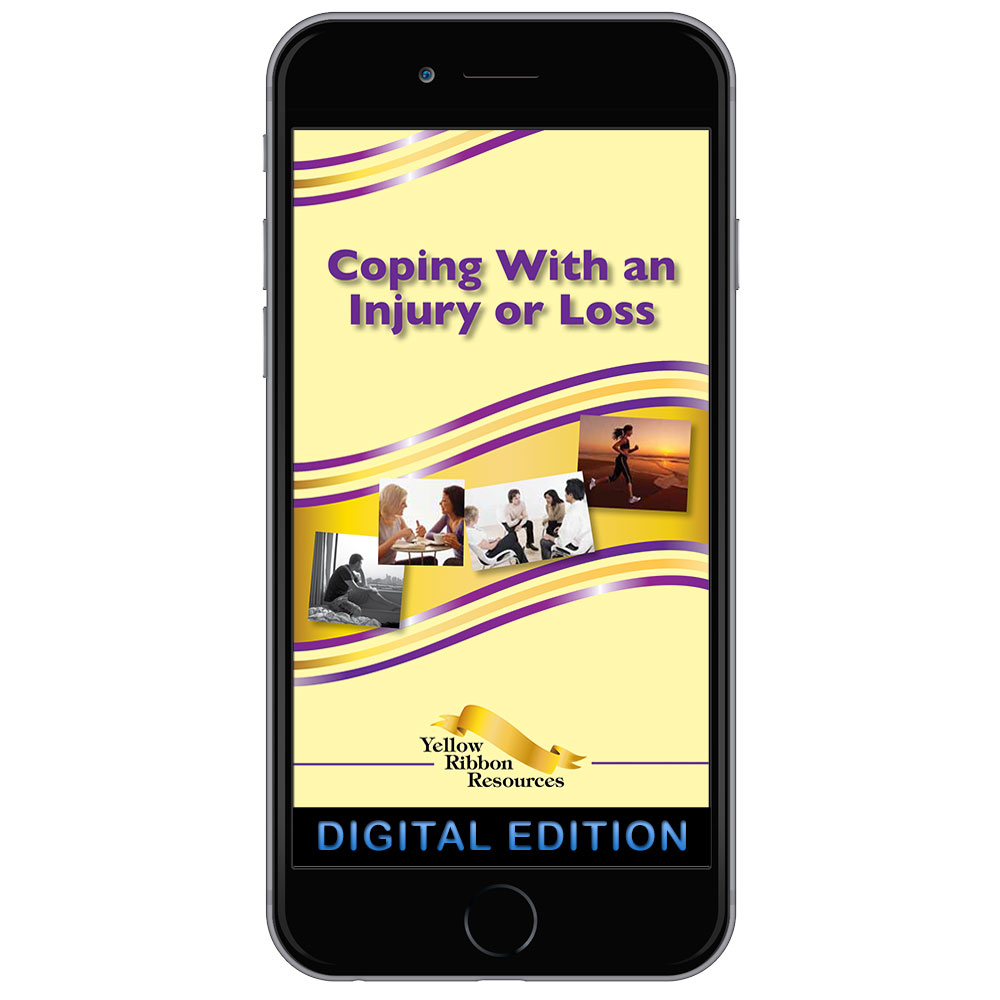 Digital Yellow Ribbon Program Booklet: Coping With an Injury or Loss
