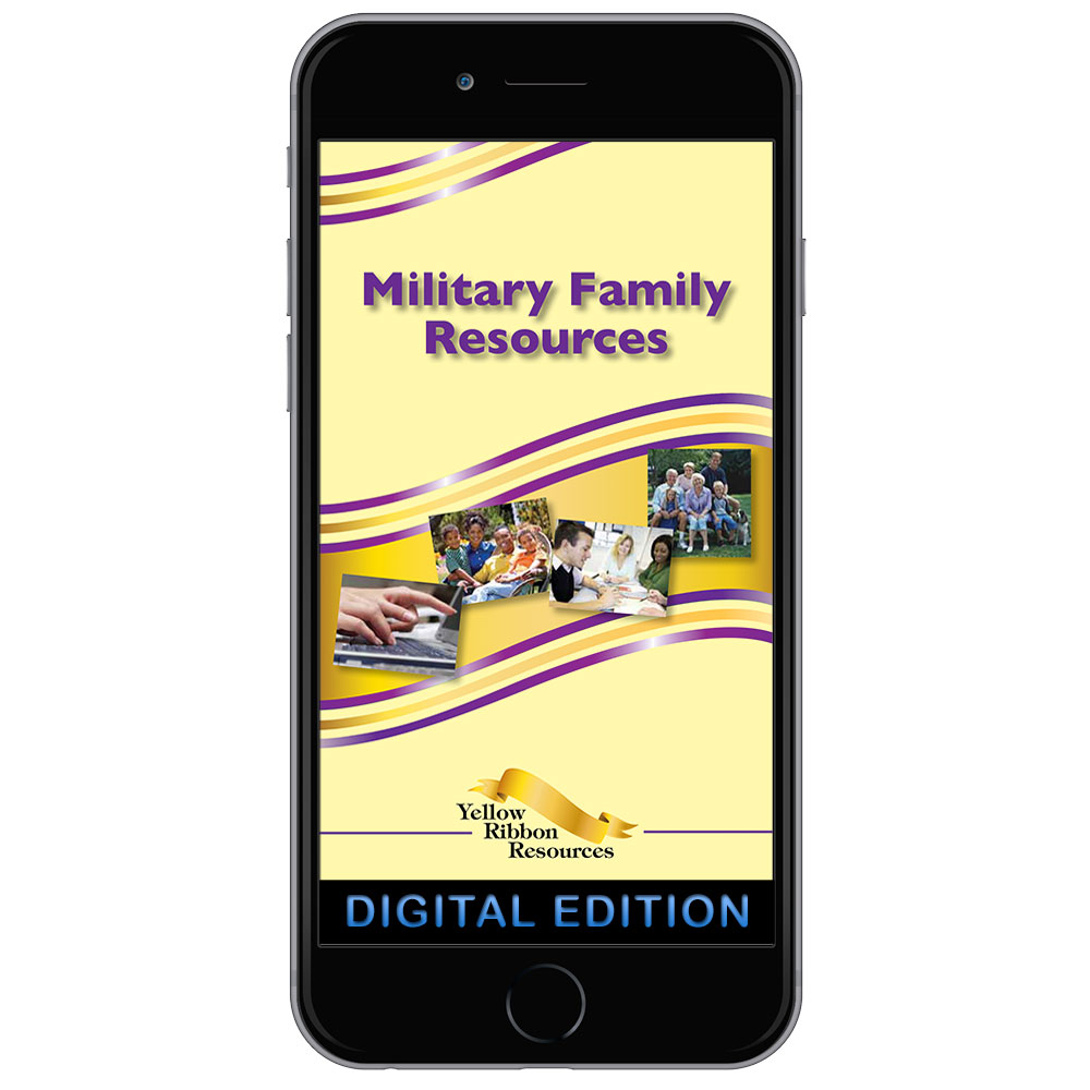 Digital Ribbon Yellow Ribbon Program Booklet: Military Family Resources