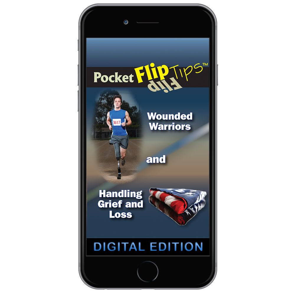 Digital Flip Tip Book: Wounded Warriors and Handling Grief and Loss