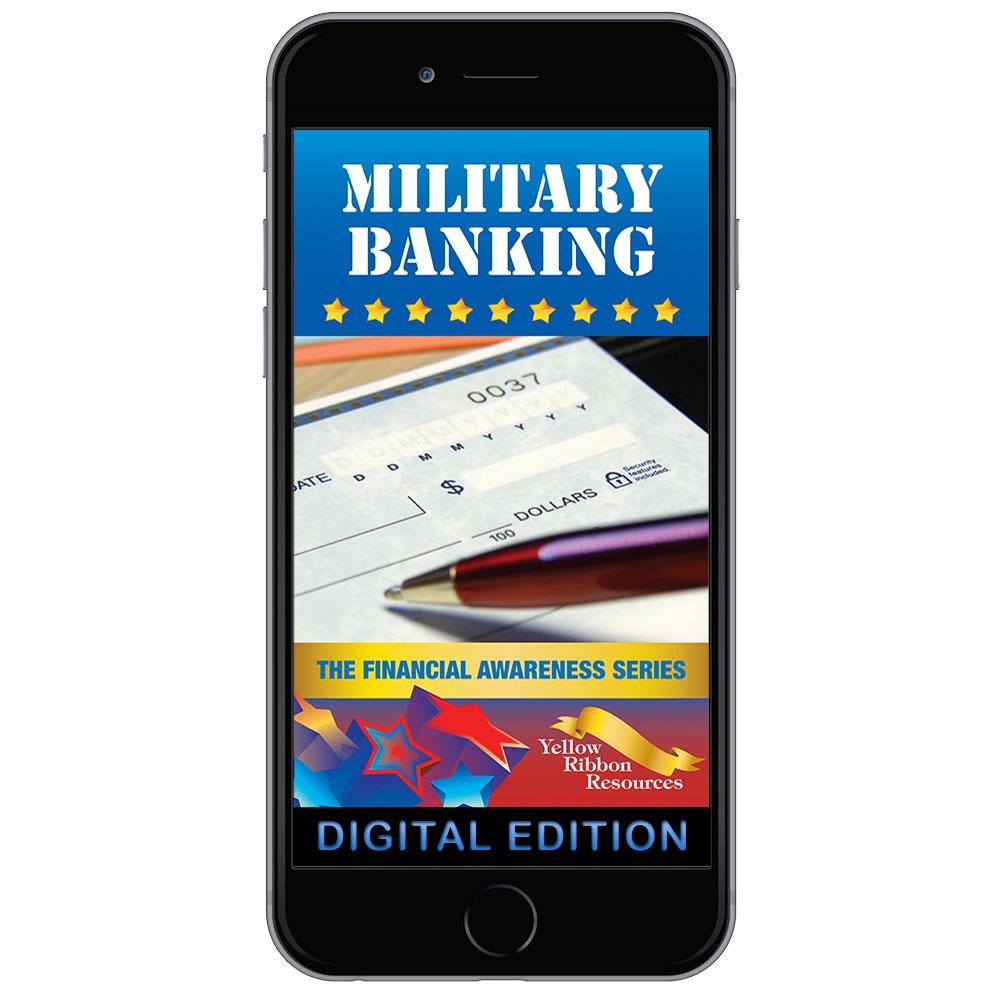 Digital Yellow Ribbon Financial Awareness Booklet: Military Banking