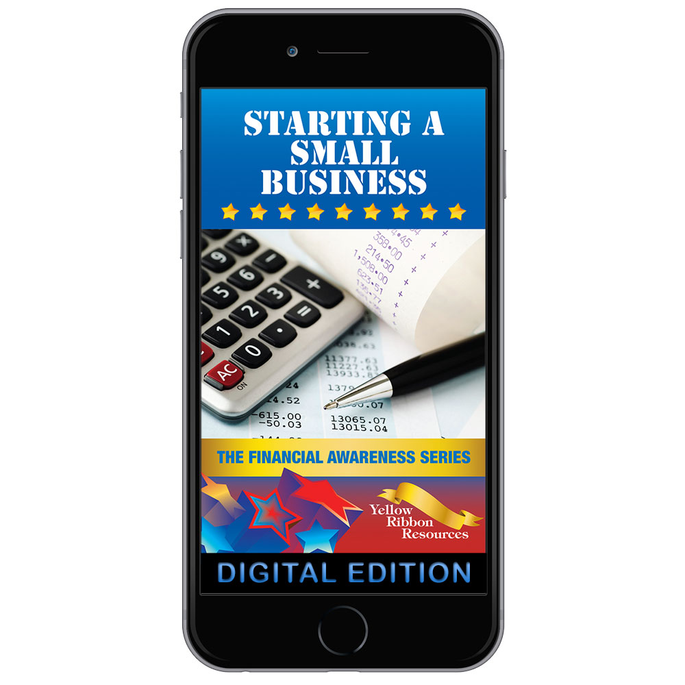 Digital Yellow Ribbon Financial Awareness Booklet: Starting a Small Business
