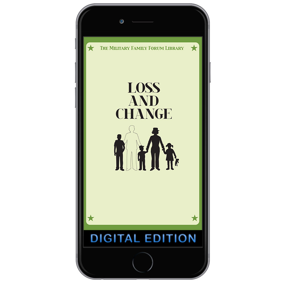 Digital Military Family Forum Booklet: Loss and Change