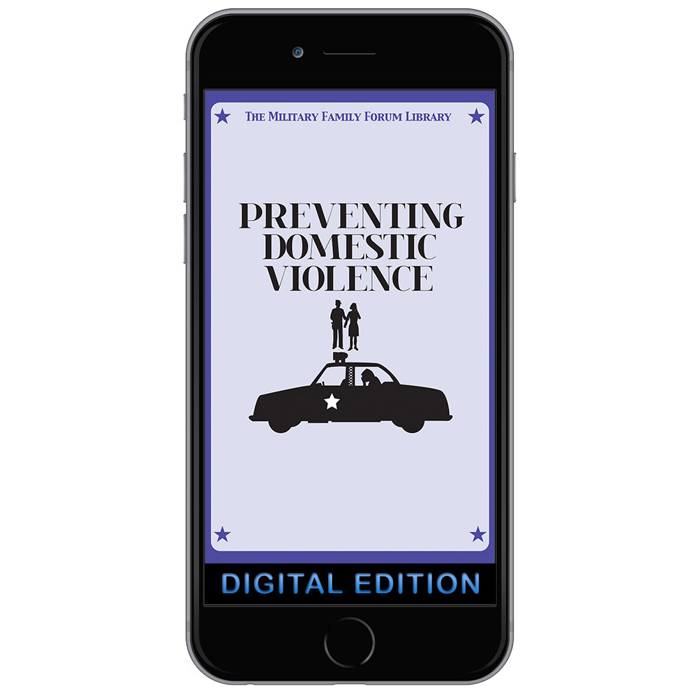 Digital Military Family Forum Booklet: Preventing Domestic Violence