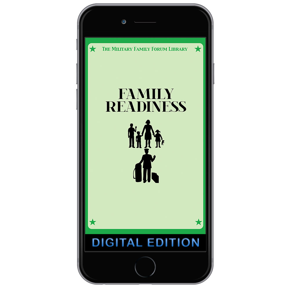 Digital Military Family Forum Booklet: Family Readiness
