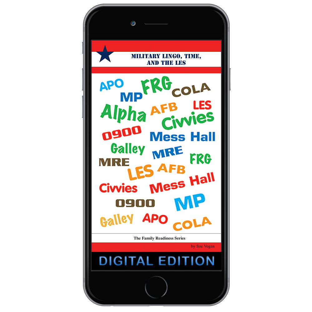 Digital Family Readiness Booklet: Military Lingo, Time, and the LES