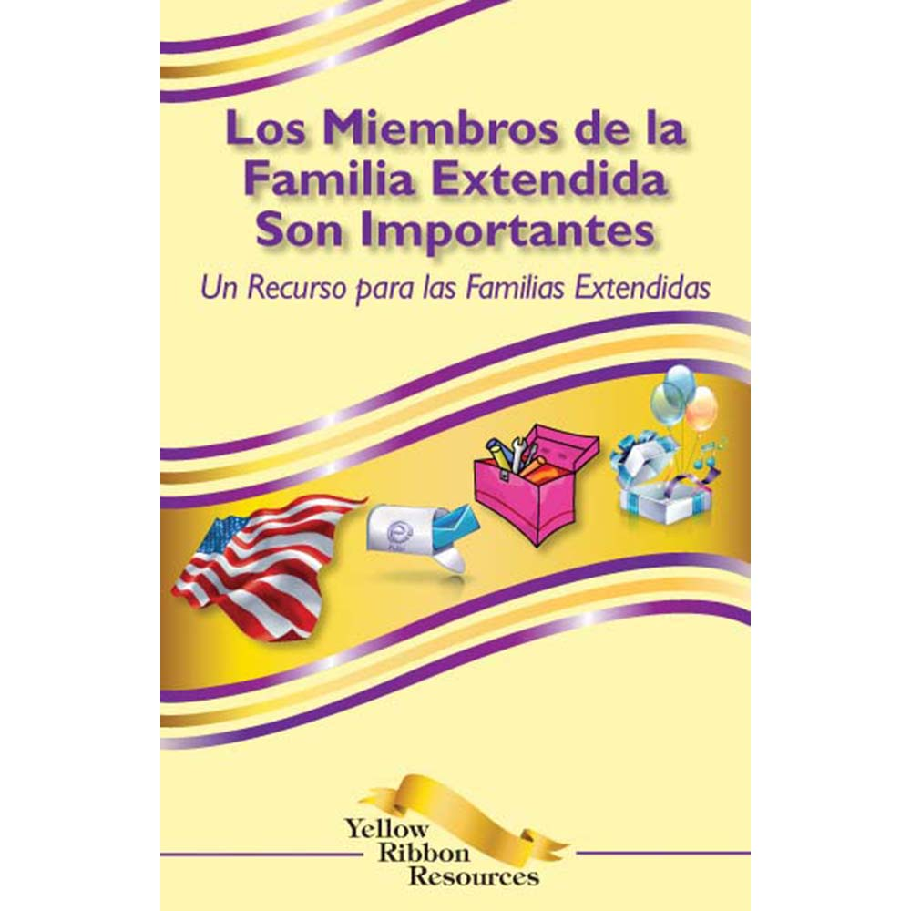Yellow Ribbon Program Booklet: (25 pack) Extended Family Members Are Important   Spanish