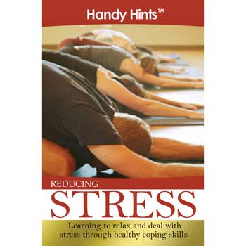 Handy Hints Foldout: (25 Pack) Reducing Stress