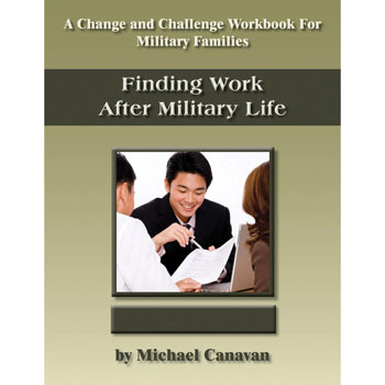 Change and Challenge Workbook: (10 Pack) Finding Work After Military Life