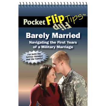 Pocket Flip Tip Book: (10 Pack) Barely Married: Navigating the First Years of a Military Marriage