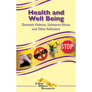Yellow Ribbon Program Booklet: (25 pack) Health and Well Being   Domestic Violence, Substance Abuse, and Other Addiction