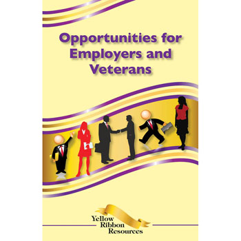 Yellow Ribbon Program Booklet: (25 pack) Opportunities for Employers and Veterans