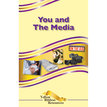 Yellow Ribbon Program Booklet: (25 pack) You and the Media
