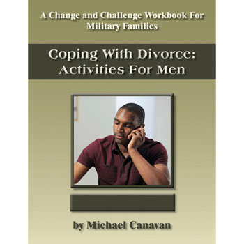 Change and Challenge Workbook: (10 Pack) Coping with Divorce: Activities for Men