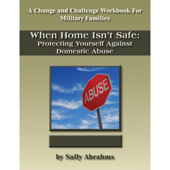 Change and Challenge Workbook: (10 Pack) When Home Isn't Safe: Protecting Yourself Against Domestic Violence