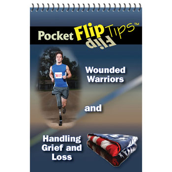 Pocket Flip Tip Book: (10 Pack) Wounded Warriors and Handling Grief and Loss