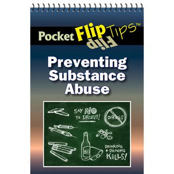 Pocket Flip Tip Book: (10 Pack) Preventing Substance Abuse