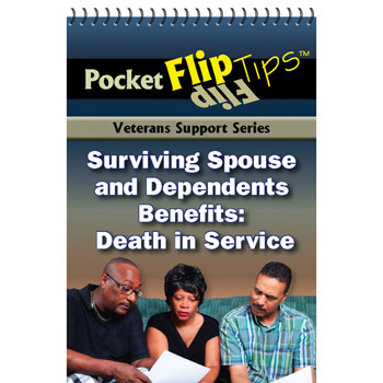 VA Pocket Flip Tip Book: (10 Pack) Surviving Spouse and Dependents Benefits: Death in Service