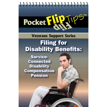 VA Pocket Flip Tip Book: (10 Pack) Filing for Disability Benefits: Service Connected Disability Compensation Pension