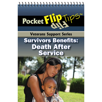VA Pocket Flip Tip Book (10 Pack) Survivor Benefits: Death After Service