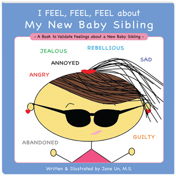 I Feel, Feel, Feel about My New Baby Sibling Book