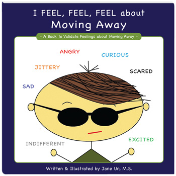 I Feel, Feel, Feel about Moving Away Book