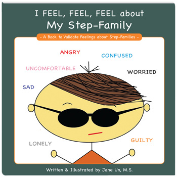 I Feel, Feel, Feel about My Step Family Book