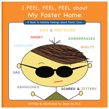 I Feel, Feel, Feel about My Foster Home Book