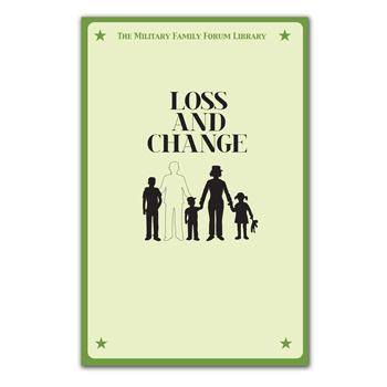Military Family Forum Booklet: (25 Pack) Loss and Change
