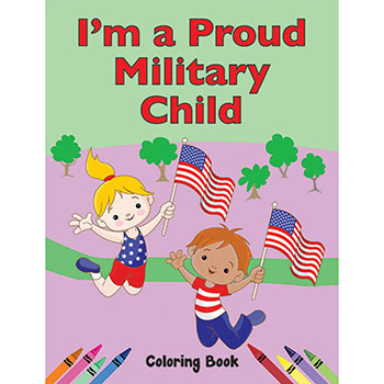 Color Me Coloring Book: (50 Pack) I'm A Proud Military Child