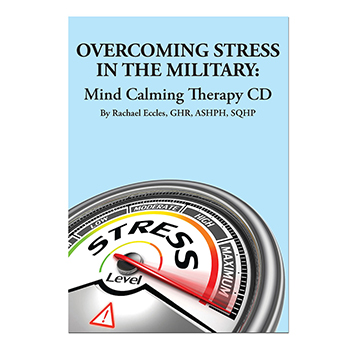 Overcoming Stress in the Military: Mind Calming Therapy CD