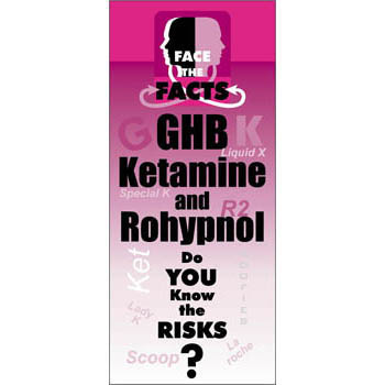 Face the Facts: (25 Pack) GHB, Rohypnol, and Ketamine Drug Prevention Pamphlet
